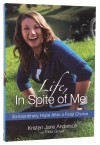 Kristen Anderson - Life In Spite Of Me