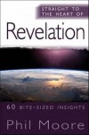 Phil Moore - Straight to the Heart of:  Revelation