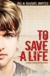 Jim & Rachel Britts - To Save A Life