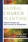 Craig Ott, & Gene Wilson - Global Church Planting