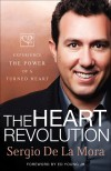 Sergio De La Mora - The Heart Revolution