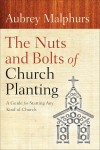 Aubrey Malphurs - The Nuts And Bolts Of Church Planting