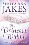 Serita Ann Jakes - The Princess Within