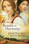 Janette Oke, & Davis Bunn - Return To Harmony