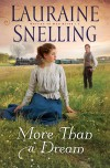 Lauraine Snelling - More Than A Dream