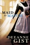 Deeanne Gist - Maid To Match