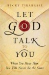 Becky Tirabassi - Let God Talk To You