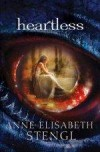 Anne Elisabeth Stengl - Heartless