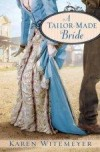 Karen Witemeyer - A Tailor-Made Bride