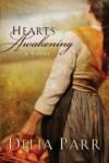 Delia Parr - Hearts Awakening