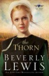 Beverly Lewis - The Thorn