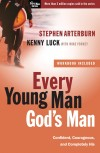 Arterburn Stephen - EVERY YOUNG MAN GODS MAN