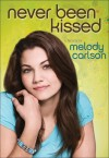 Melody Carlson - Never Been Kissed