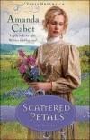 Amanda Cabot - Scattered Petals