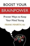 Frank Minirth - Boost Your Brainpower