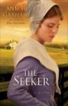 Ann H Gabhart - The Seeker