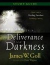 James W Goll - Deliverance From Darkness Study Guide