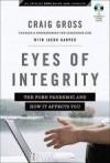 Craig Gross, & Steven Luff - Eyes Of Integrity
