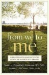 Susan J Zonnebelt-Smeenge, & Robert C DeVries - From We To Me