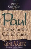 Gene A. Getz, Jim Moore - Paul: Living for the Call of Christ
