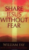 William Fay, Linda Shepherd - Share Jesus Without Fear