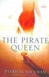 Patricia Hickman - The Pirate Queen