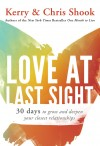 Kerry & Chris Shook - Love At Last Sight